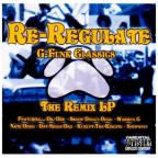 G Funk Classics: Re Regulate-The Remix LP