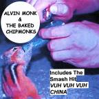 Alvin Monk & The Baked Chipmonks