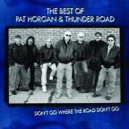 Best of Pat Horgan and Thunder Road