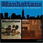 Manhattans/After Midnight