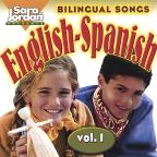 Bilingual Songs: English - Spanish, Vol. 1
