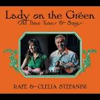 Lady On the Green: Old Time Tunes & Songs