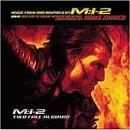 M:I-2: Music From And Inspired By Mission Impossible 2