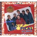 Tropical Del Bravo Vol. 2-24 Kilates