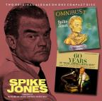 Spike Jones: Omnibust / 60 Years of Music America Hates Best