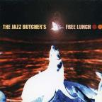 Jazz Butcher's Free Lunch!