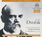 Life and Works of Antonin Dvorak, Narration with Musical Excerpts