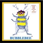 Bubblebee: Songs For The Young At Heart