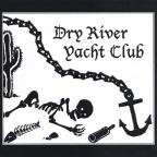 Dry River Yacht Club