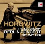 Horowitz: The Legendary Berlin Concert