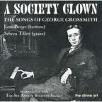 Society Clown: The Songs of George Grossmith