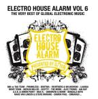 Electro House Alarm, Vol. 6
