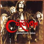 Canterbury Tales: The Best Of Caravan 1968-1975