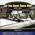 Let The Good Times Roll (1960-1963)