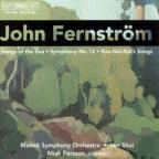 John Fernstrom: Songs of the Sea; Symphony No. 12; Rao-Nai-Nai's Songs