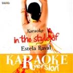 Karaoke (In The Style Of Estela Raval) - Single