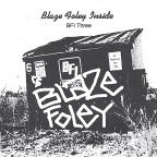 Blaze Foley Inside: BFI Three