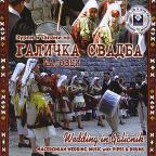 Wedding In Galicnik: Macedonian Wedding Music With Pipes & Drums