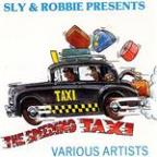 "Sly & Robbie Present ""the Speeding Taxi"""