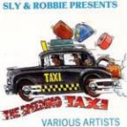 Sly &amp; Robbie Present &quot;the Speeding Taxi&quot;