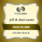 Praise His Name (Studio Track)