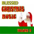 Blessed Christmas Music, Vol. 9