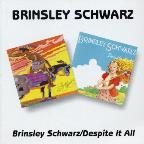 Brinsley Schwarz/Despite It All