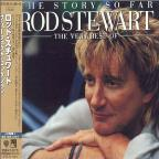Story So Far: The Very Best Of Rod Stewart