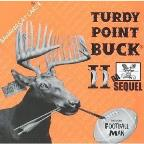 Da Turdy Point Buck, Vol. 2: Da Sequel