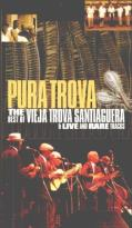 Pura Trova: The Best of Vieja Trova Santiaguera