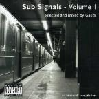 Vol. 1 - Sub Signals Selected & Mixed By Gaudi