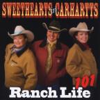Sweethearts In Carhartts-Ranch Life 101