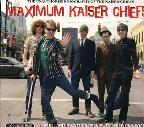 Maximum Kaiser Chiefs: The Unauthorised Biography of the Kaiser Chiefs