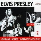 Louisiana Hayride/Interviews With Elvis