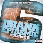 Drank Epidemic Vol. 6