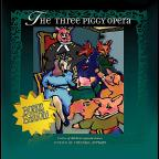Once Upon An Opera: The Three Piggy Opera Bonus Ed