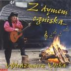 Z Dymem Ogniska... Urban Folk And Banquet Songs From Poland