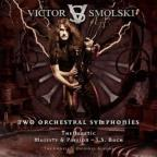 Two Orchestral Symphonies / Heretic Majesty & Passio