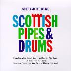 Scotland The Brave: Scottish Pipes & Drums.