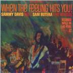 When The Feeling Hits You! Featuring Sam Butera & The Witnesses