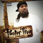 Best Of Pastor Troy, Vol. 2