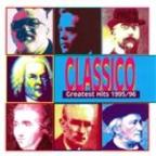 Classico Greatest Hits (1995-1996)