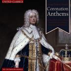 George Frideric Handel: Coronation Anthems