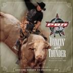 Dancin' With Thunder: The Official Music Of PBR