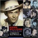 You Wrote My Life: Tribute To Hank Williams