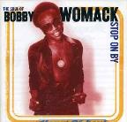 Soul Of Bobby Womack: Stop On By