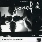 Sound of Josef K-Live At Valentino's