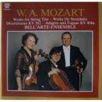 Mozart: Works for String Trio / Bell'Arte-Ensemble