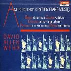 American 20th Century Piano Music / David Allen Wehr