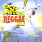 Pop Hits Inna Reggae Vol. 6